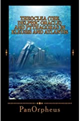 Theoclea (The Delphic Oracle) and Pythagoras in Eleusis and Atlantis Paperback