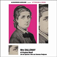 Mrs. Dalloway (       UNABRIDGED) by Virginia Woolf Narrated by Debora Zuin