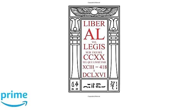 Amazon Com Liber Al Vel Legis Le Livre De La Loi French