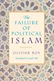 Book cover for The Failure of Political Islam