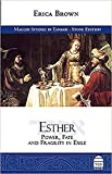 Esther: Power, Fate and Fragility in Exile