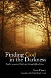 Finding God in the Darkness, Irene Howat, 1845507851