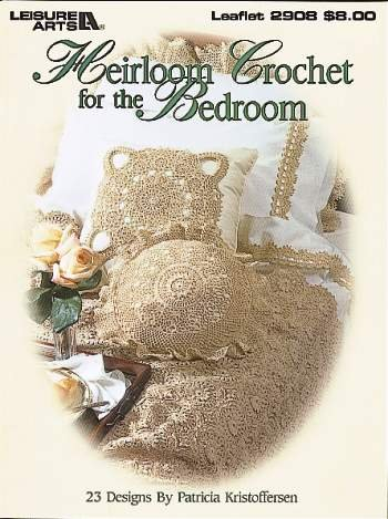 - Heirloom Crochet for the Bedroom (23 Designs by Patricia Kristofferson, 2908)