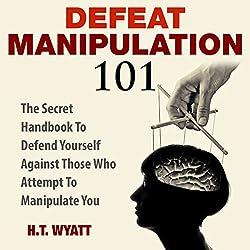 Defeat Manipulation 101