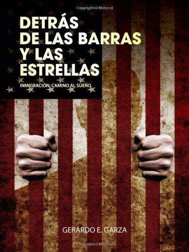 Detras de Las Barras y Las Estrellas libro Gerardo E Garza epub ...