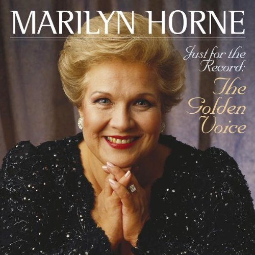 Just for the Record: The Golden Voice by HORNE,MARILYN