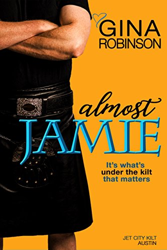 Almost Jamie (The Jet City Kilt Series Book 1)]()