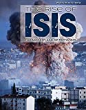 The Rise of Isis: The Modern Age of Terrorism (World History)