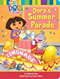 Dora's Summer Parade, Wendy Wax, 1416954465