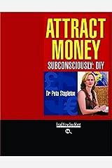 Attract Money Subconsciously: DIY Paperback