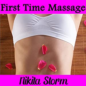 First Time Massage Audiobook
