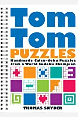 TomTom Puzzles: Handmade Calcu-doku Puzzles from a World Sudoku Champion Spiral-bound