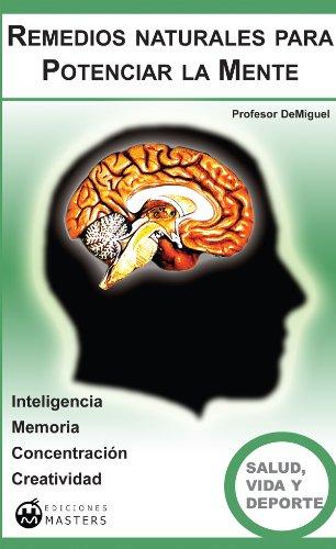 Descargar Libro Remedios Naturales Para Potenciar La Mente Adolfo Pérez Agustí