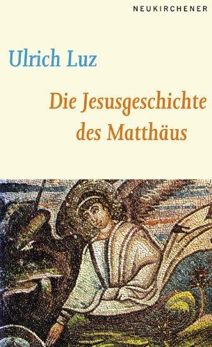 Die Jesusgeschichte des Matthäus