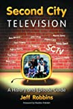 Second City Television, Jeff Robbins, 0786431911