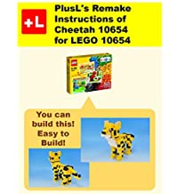 PlusL's Remake Instructions of Cheetah 10654 for LEGO 10654: You can build the Cheetah 10654 out of your own bricks!