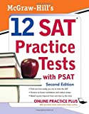 12 SAT Practice Tests with PSAT 9780071583176