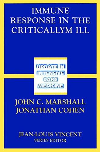 Immune Response in the Critically Ill (Update in Intensive Care Medicine) pdf