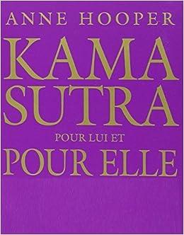 Kama Sutra pour elle et pour lui by Anne Hooper (2005-02-01)