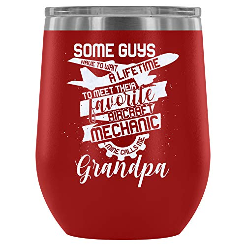 - Steel Stemless Wine Glass Tumbler, Cool Grandpa Vacuum Insulated Wine Tumbler, Favorite Aircraft Mechanic Wine Tumbler (Wine Tumbler 12Oz - Red)