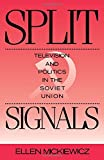 img - for Split Signals: Television and Politics in the Soviet Union (Communication and Society) by Ellen Mickiewicz (1990-05-17) book / textbook / text book