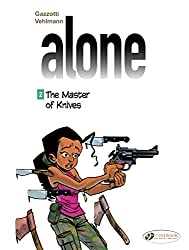 Alone Volume 2 : The Master of Knives