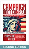 img - for Campaign Boot Camp 2.0: Basic Training for Candidates, Staffers, Volunteers, and Nonprofits book / textbook / text book