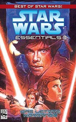 Star Wars Essentials, Bd. 8: Das letzte Kommando Taschenbuch – 9. Oktober 2009 Mike Baron Terry Dodson Panini 3866078684