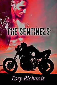 The Sentinels by [Richards, Tory]