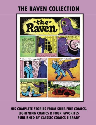 The Raven Comic Collection: Email Request Our Giant Comic Catalog Or Visit www.facebook.com/classsiccomicslibrary -