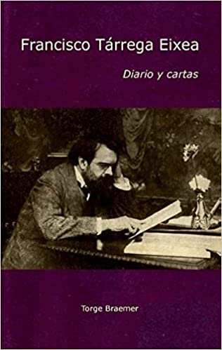 Diario y cartas (Spanish Edition): Torge Braemer, Francisco Tárrega Eixea: 9783738607314: Amazon.com: Books