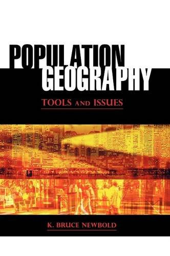 Population Geography: Tools and Issues