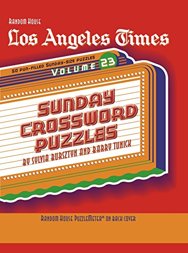 Los Angeles Times Sunday Crossword Puzzles  Volume 23  The Los Angeles Times