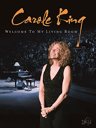 Carole King Welcome To My Living Room Carole King Rudy Guess Gary Burr Amazon