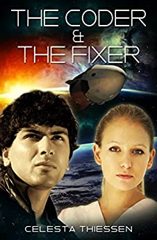 The Coder & The Fixer by [Thiessen, Celesta]