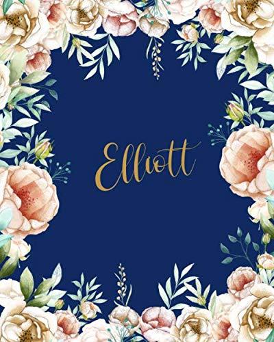 Elliott Dotted Journal: Notebook Customized Name Dotted Grid Bullet Blank Writing Diary Keepsake Womens Teens Girls Girlfriend Wife Mom & Friends ... Valentines Gift Gold Flowers Dark Blue