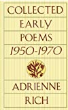 Collected Early Poems, 1950-1970, Adrienne Rich, 0393313859