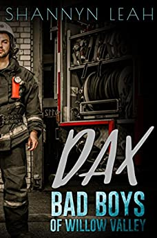 Dax (Bad Boys of Willow Valley) by [Leah, Shannyn]