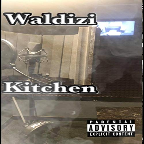 Kitchen [Explicit] (Kitchen Pride)