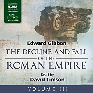 The Decline and Fall of the Roman Empire, Volume III Audiobook