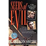 Seeds of Evil (St. Martin's True Crime Library)