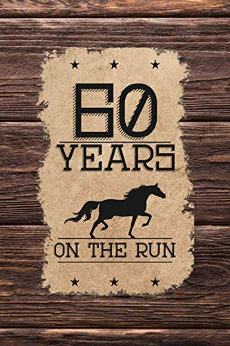 Western Themed - 60th Birthday Journal: Lined Journal /