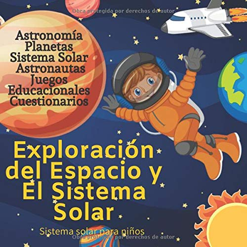 Sistema Solar Para Niños Astronomia Para Niños Espacio Para Niños Spanish Edition Espacial Exploracion 9798655481701 Books