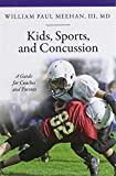 img - for Kids, Sports, and Concussion: A Guide for Coaches and Parents (Praeger Series on Contemporary Health & Living) book / textbook / text book
