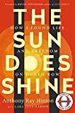 img - for The Sun Does Shine: How I Found Life and Freedom on Death Row (Oprah's Book Club Summer 2018 Selection) book / textbook / text book