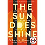 ABIS_BOOK  Amazon, модель The Sun Does Shine: How I Found Life and Freedom on Death Row (Oprah's Book Club Summer 2018 Selection), артикул 1250205794