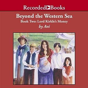 Beyond the Western Sea Audiobook
