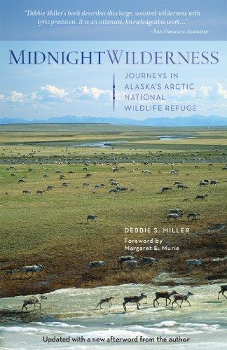National Wildlife Refuge - Midnight Wilderness: Journeys in Alaska's Arctic National Wildlife Refuge