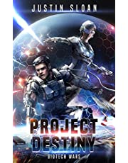 Project Destiny: A Military SciFI Thriller (Biotech Wars Book 1)