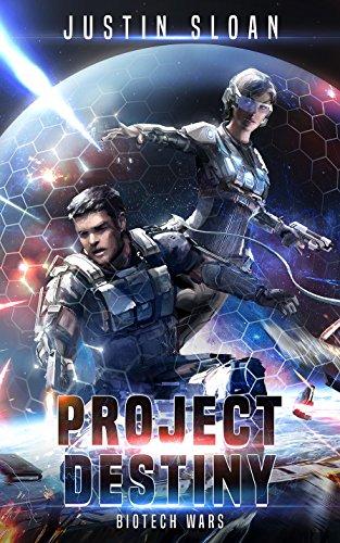 Project Destiny (Biotech Wars Book 1)